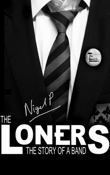 The Loners – The Story of a Band