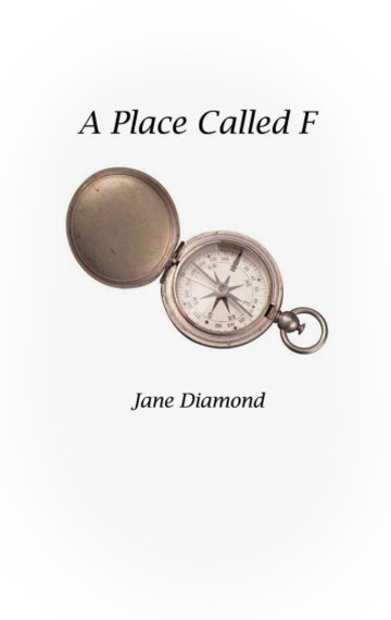 A Place Called F