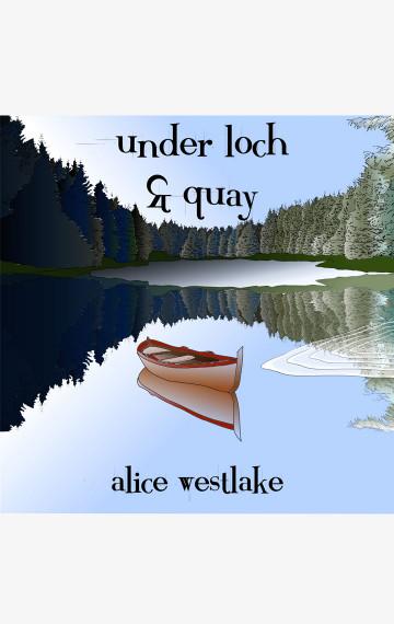 Under Loch & Quay